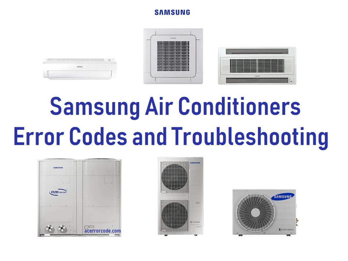 Samsung AC Error Codes and Troubleshooting