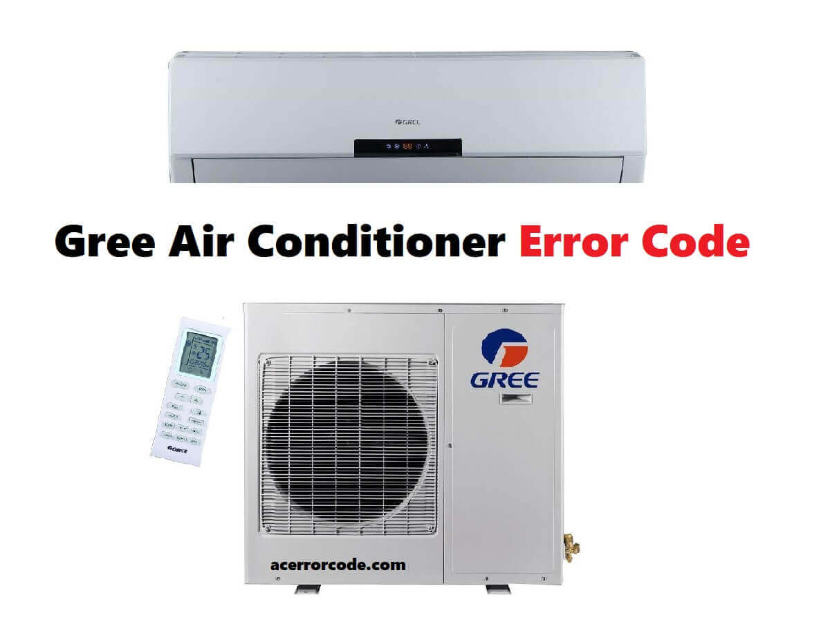 Gree Air Conditioners Error Codes | ACErrorCode com