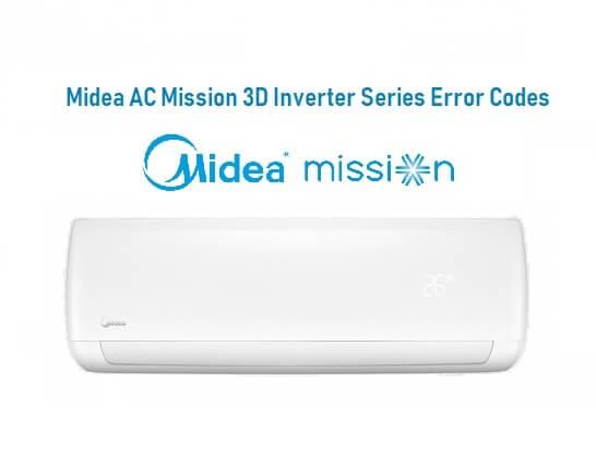 Midea AC Mission 3D Inverter Series Error Codes