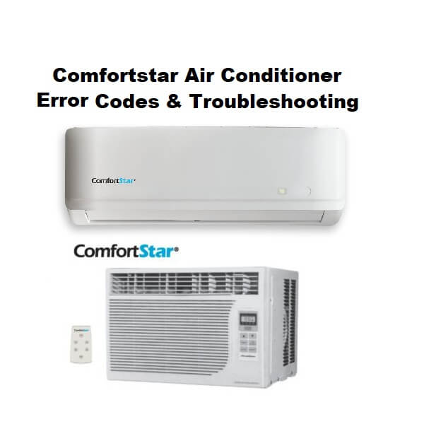 Comfortstar AC Error Codes and Troubleshoting
