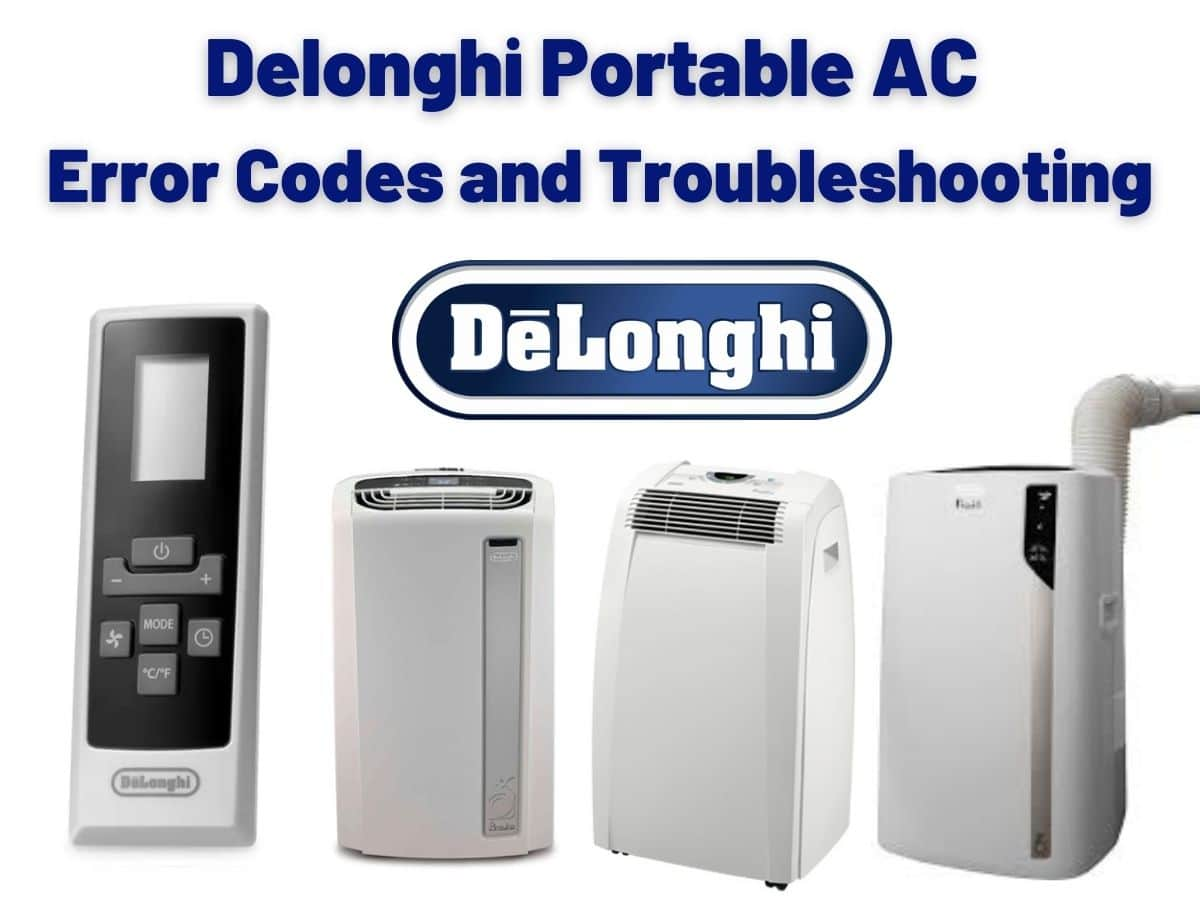 Delonghi Portable AC Error Codes and Troubleshooting